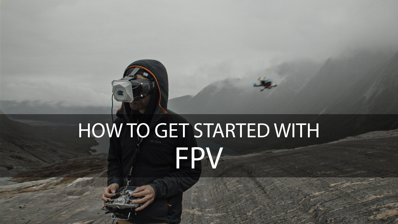 How to get started with FPV