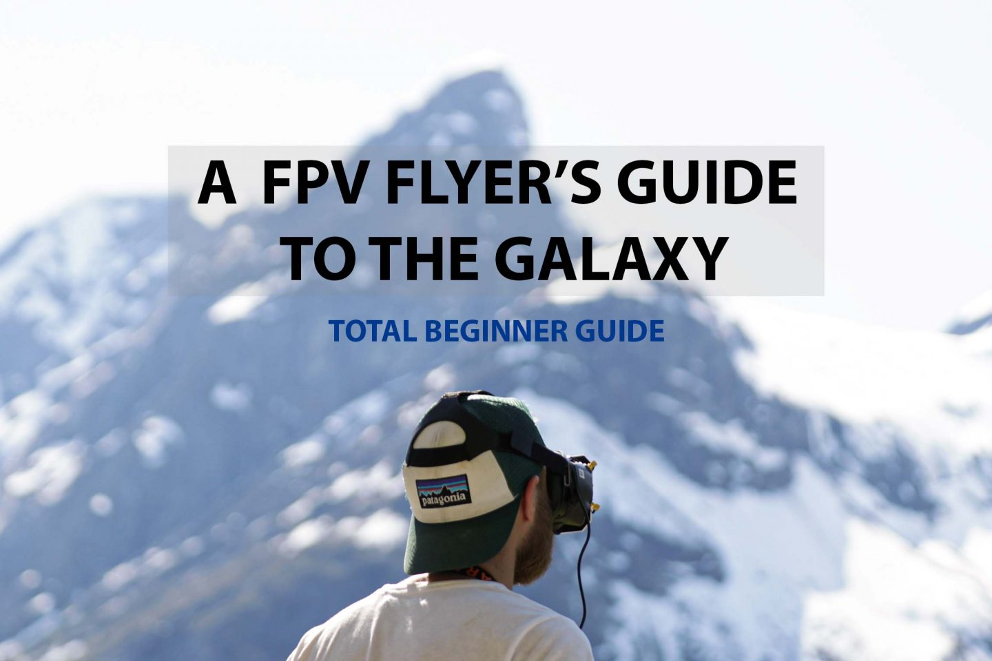 FPV Guide for beginners